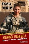 AN Angel From Hell: Real Life on the Front Lines - Ryan A. Conklin