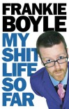 My Shit Life So Far - Frankie Boyle, GARTNER