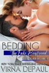 Bedding The Fake Boyfriend (Bedding the Bachelors Book 10) - Virna DePaul