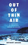 Out of Thin Air - Anthony Adeane