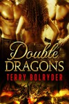 Double Dragons: BBW Paranormal Romance (Dragons of New York Book 1) - Terry Bolryder