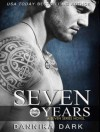 Seven Years - Dannika Dark, Nicole Poole
