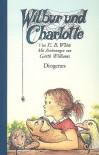 Wilbur und Charlotte - E.B. White