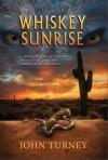Whiskey Sunrise - John Turney