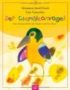 Der Chamäleonvogel: Eine Ostergeschichte für Kinder und ihre Eltern - Hermann-Josef Frisch, Ivan Gantschev