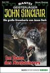 John Sinclair - Folge 1945: Im Bann des Nachzehrers - Ian Rolf Hill