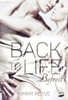 Back to Life - Befreit - Kimmy Reeve