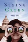 Seeing Green - Annabel Hertz