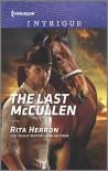 The Last McCullen (The Heroes of Horseshoe Creek) - Rita Herron