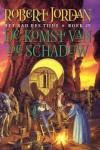 De Komst van de Schaduw (Het Rad des Tijds, #4) - Robert Jordan, Johan-Martijn Flaton, Jo    Thomas