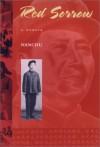 Red Sorrow: A Memoir - Nanchu