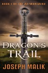 Dragon's Trail (The Outworlders Book 1) - Joseph Malik
