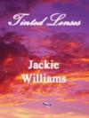 Tinted Lenses - Jackie Williams, Natalie Williams