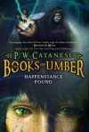 Happenstance Found  - P.W. Catanese