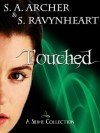 Touched: A Sidhe Collection - S.A. Archer, S. Ravynheart
