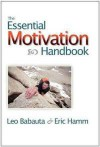 The Essential Motivation Handbook - Leo Babauta, Eric Hamm