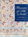 Flowers of Silk and Gold: Four Centuries of Ottoman Embroidery - Sumru Belger Krody