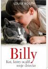 Billy. Kot, który ocalił moje dziecko - Anna Maria Nowak, Mary Louise Booth