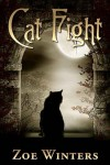 Cat Fight (Paranormal Romance/Urban Fantasy: Preternaturals Shorts) - Zoe Winters