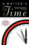 A Writer's Time: Making the Time to Write - Kenneth Atchity