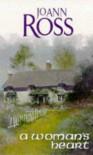 A Woman's Heart - JoAnn Ross
