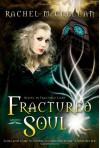 Fractured Soul - Rachel McClellan