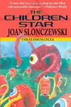 The Children Star - An Elysium Cycle Novel - Joan Slonczewski