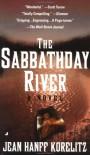 Sabbathday River - Jean Hanff Korelitz
