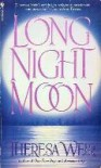 Long Night Moon - Theresa Weir