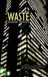 Waste - Eugene Marten