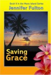 Saving Grace - Jennifer Fulton