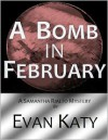 A Bomb in February -
