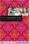 P.S. I Loathe You (Cliques Series #10) -