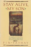 Stay Alive, My Son - Pin Yathay;John Man