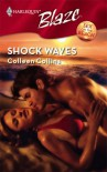 Shock Waves (Harlequin Blaze #354) - Colleen Collins