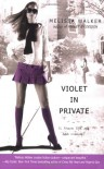 Violet in Private - Melissa C. Walker