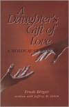 A Daughter's Gift Of Love - Jeffrey M Green,  With Jeffrey M. Green