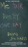 Me Talk Pretty One Day - David Sedaris