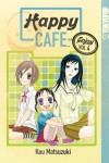 Happy Cafe, Volume 4 - Kou Matsuzuki
