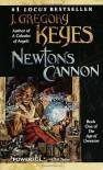 Newton's Cannon - Greg Keyes, J. Gregory Keyes