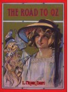 The Road to Oz  - L. Frank Baum, John R. Neill