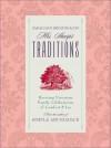 Mrs. Sharp's Traditions: Reviving Victorian Family Celebrations of Comfort & Joy - Sarah Ban Breathnach