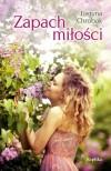 Zapach miłości - Justyna Chrobak