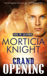 Grand Opening (Kiss of Leather #4) - Morticia Knight