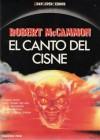 El Canto del Cisne - Robert R. McCammon