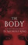 The Body (The Spirit Trilogy) (Volume 2) - D. Nichole King