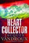 Heart Collector - Wendeline A Hardenberg, Jacques Vandroux