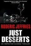 Just Desserts - Roderic Jeffries
