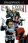 Deadpool (2015-) #18 - Gerry Duggan, Mike Hawthorne, Rafael Albuquerque, Brian Level