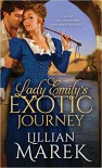 Lady Emily's Exotic Journey - Lillian Marek